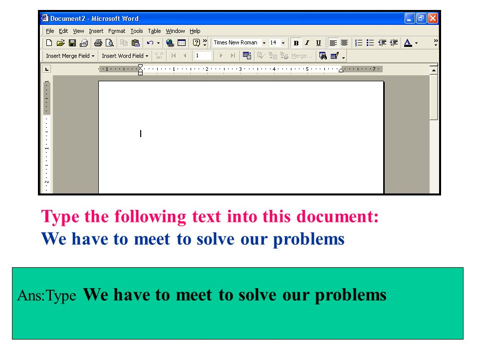 Type the following text into this document: