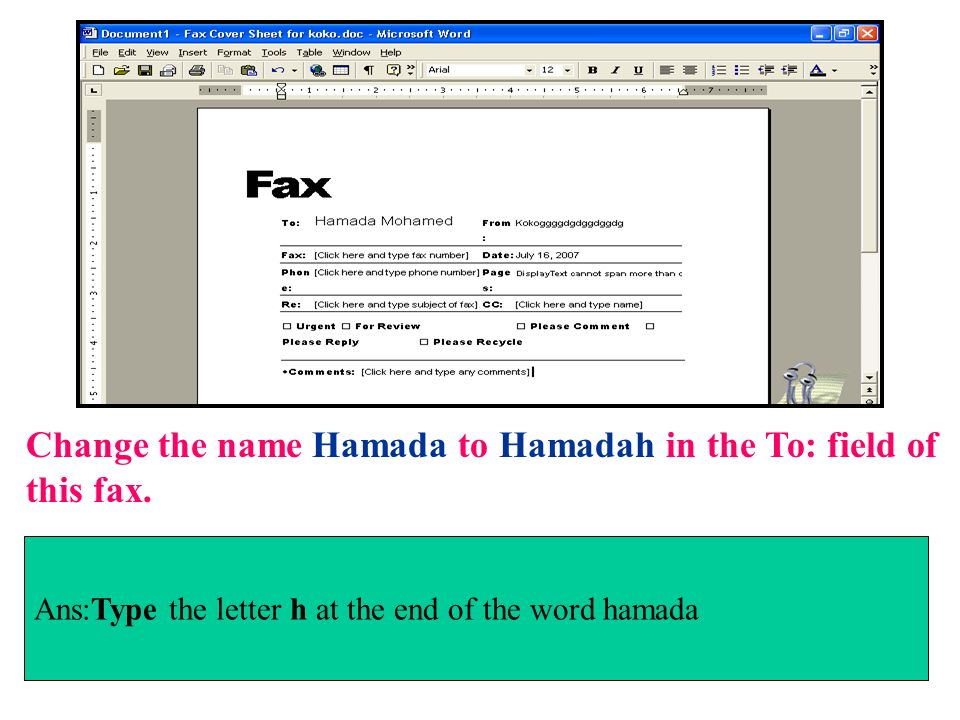 Change the name Hamada to Hamadah in the To: field of this fax.