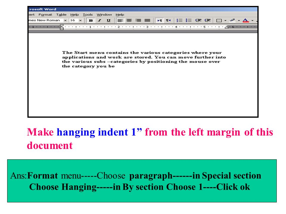 Make hanging indent 1 from the left margin of this document