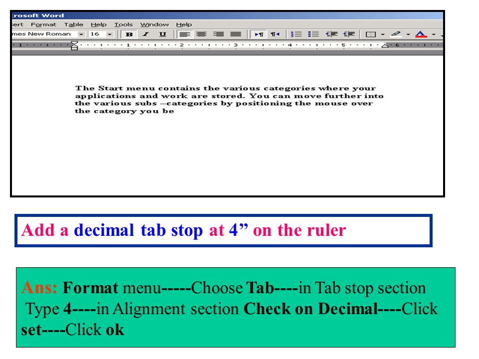 Add a decimal tab stop at 4'' on the ruler