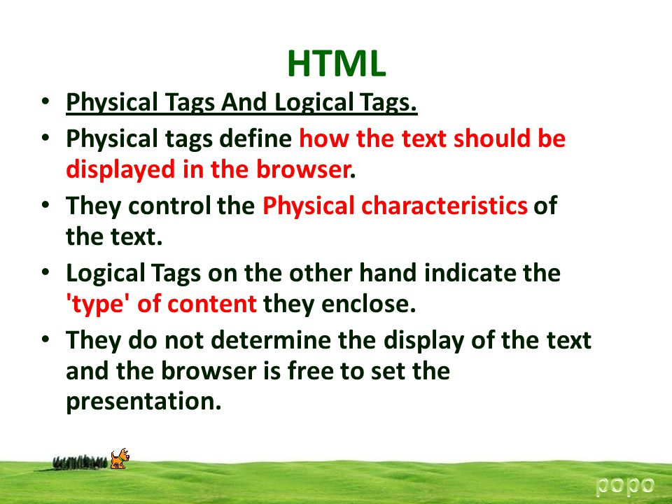 HTML Physical Tags And Logical Tags.