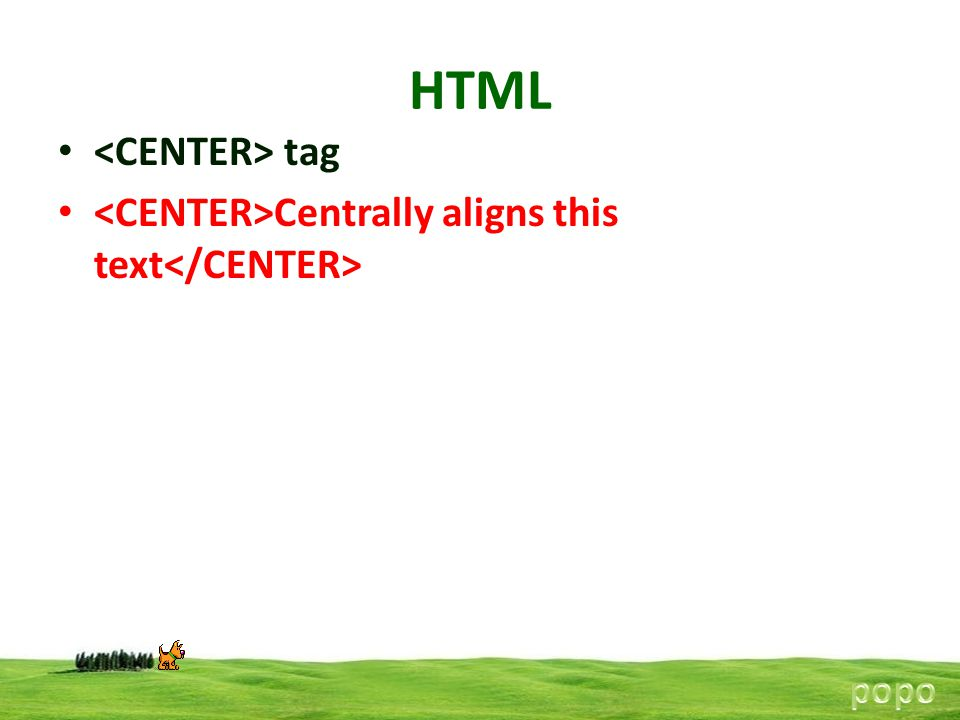 HTML <CENTER> tag