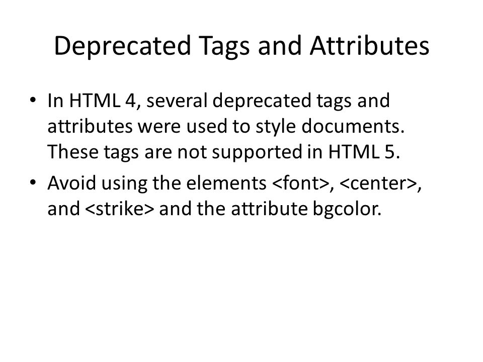 Deprecated Tags and Attributes