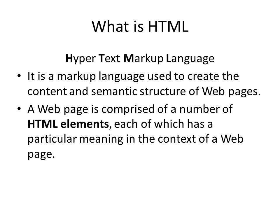 Hyper Text Markup Language