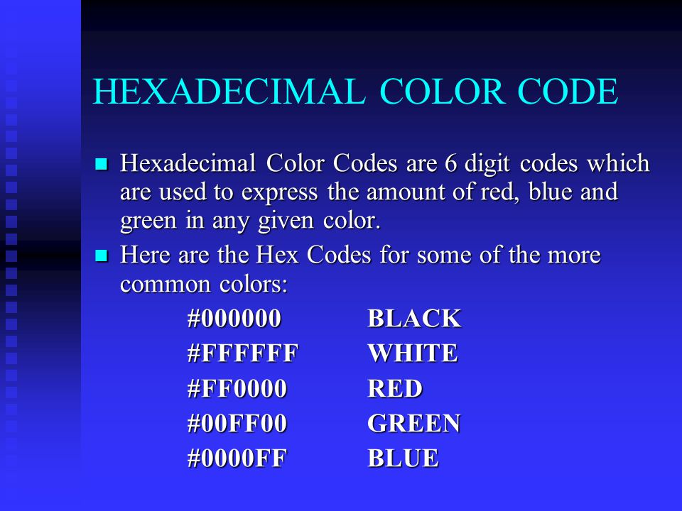 HEXADECIMAL COLOR CODE