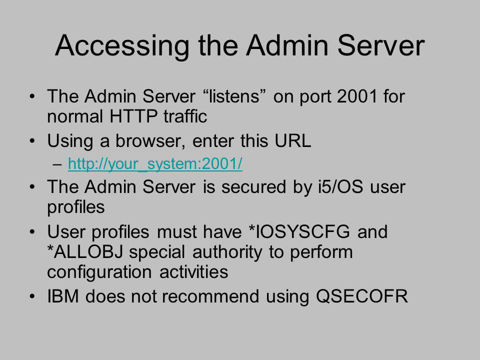 Accessing the Admin Server