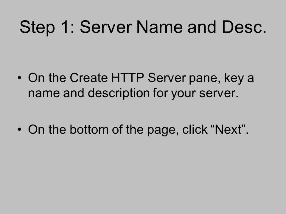 Step 1: Server Name and Desc.