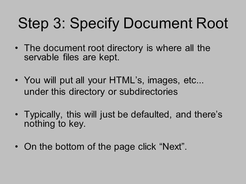 Step 3: Specify Document Root