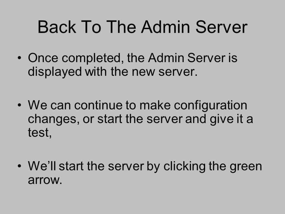 Back To The Admin Server
