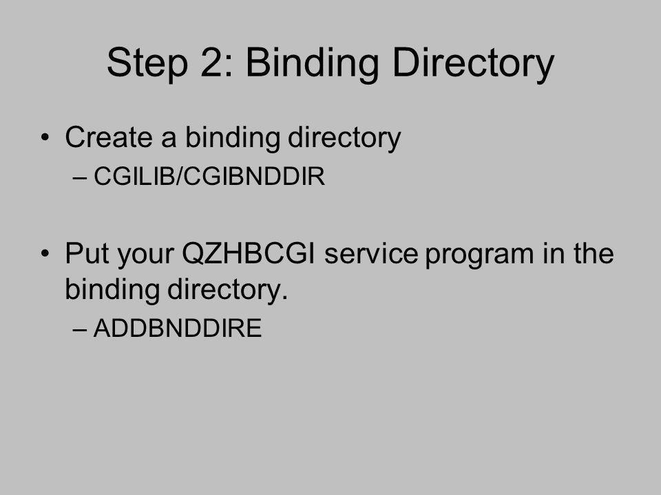 Step 2: Binding Directory