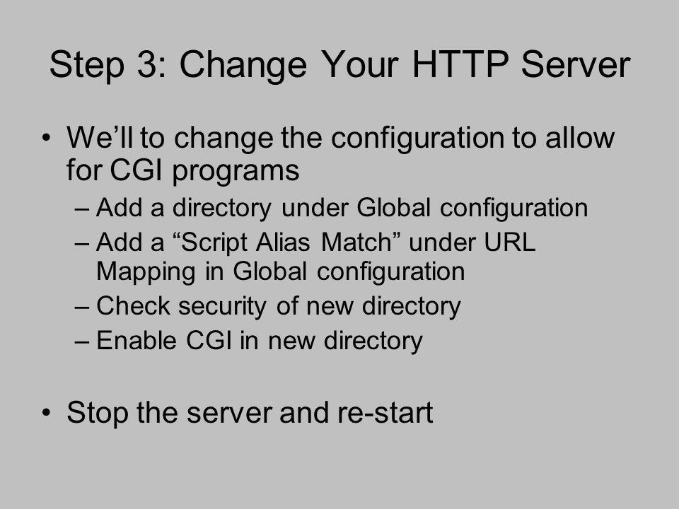 Step 3: Change Your HTTP Server