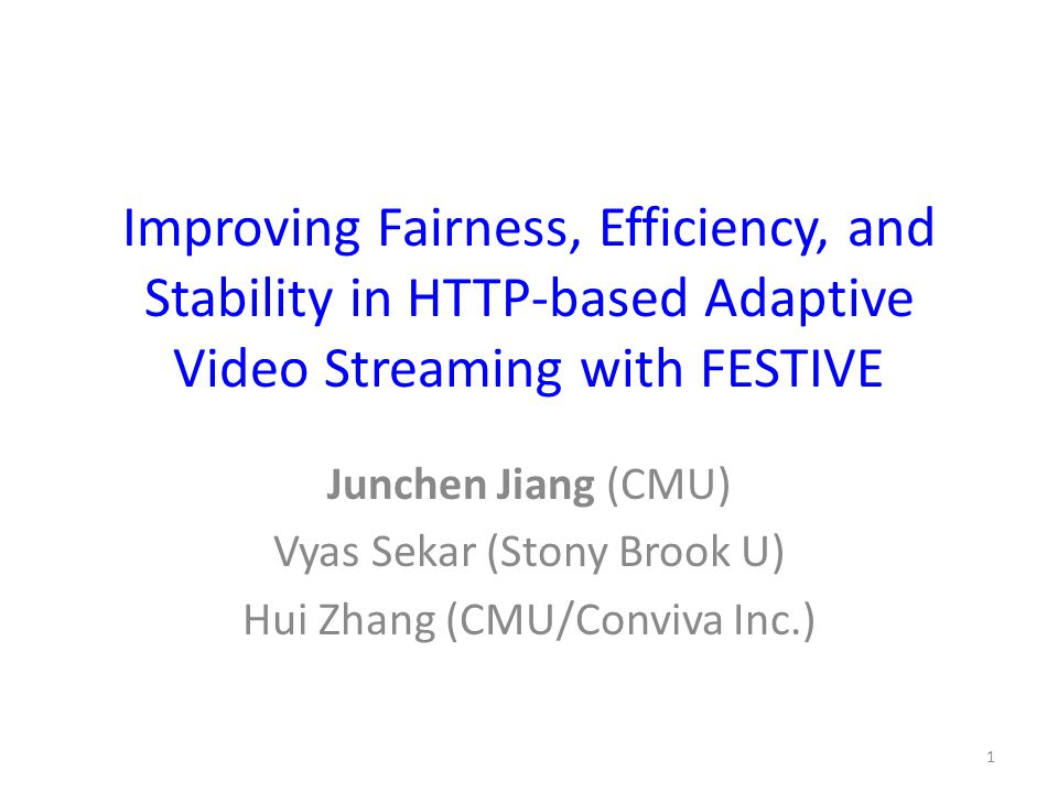 Improving Fairness, Efficiency, and Stability in HTTP-based Adaptive Video Streaming with FESTIVE