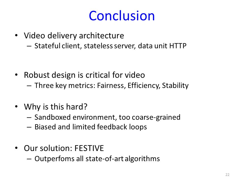 Conclusion Video delivery architecture