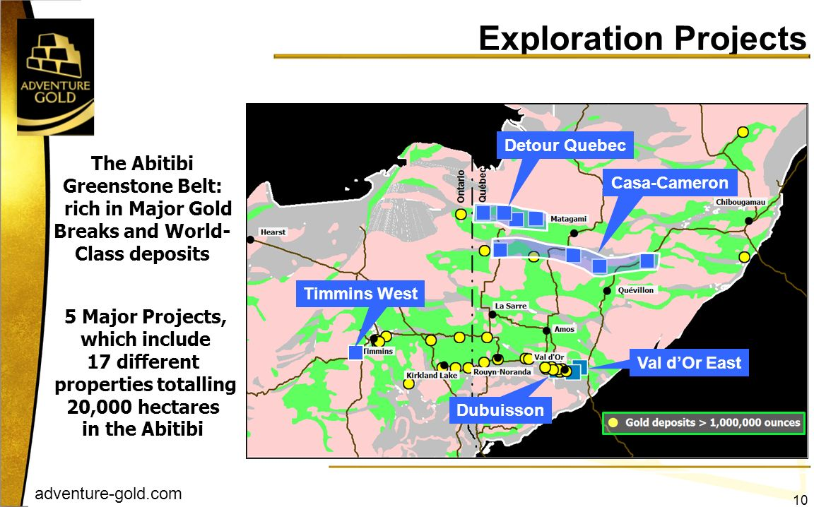 Exploration Projects Detour Quebec. The Abitibi Greenstone Belt: rich in Major Gold Breaks and World-Class deposits.