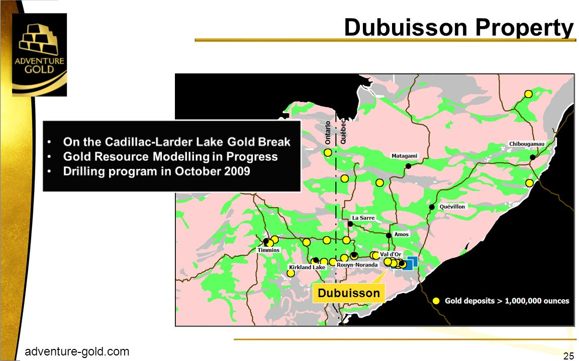 Dubuisson Property On the Cadillac-Larder Lake Gold Break