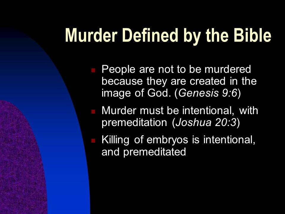 Murder Defined by the Bible