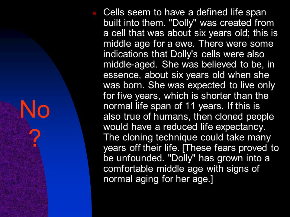 Cells seem to have a defined life span built into them