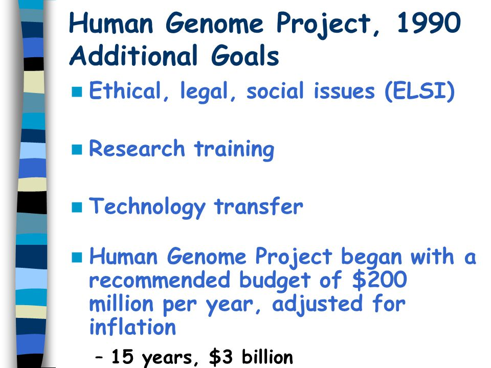 Human Genome Project, 1990 Additional Goals