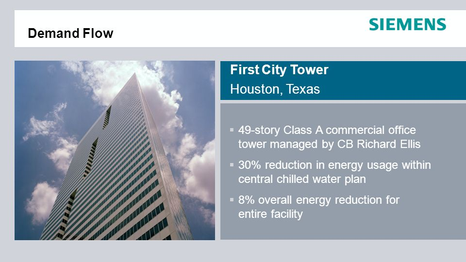 Demand Flow First City Tower Houston, Texas