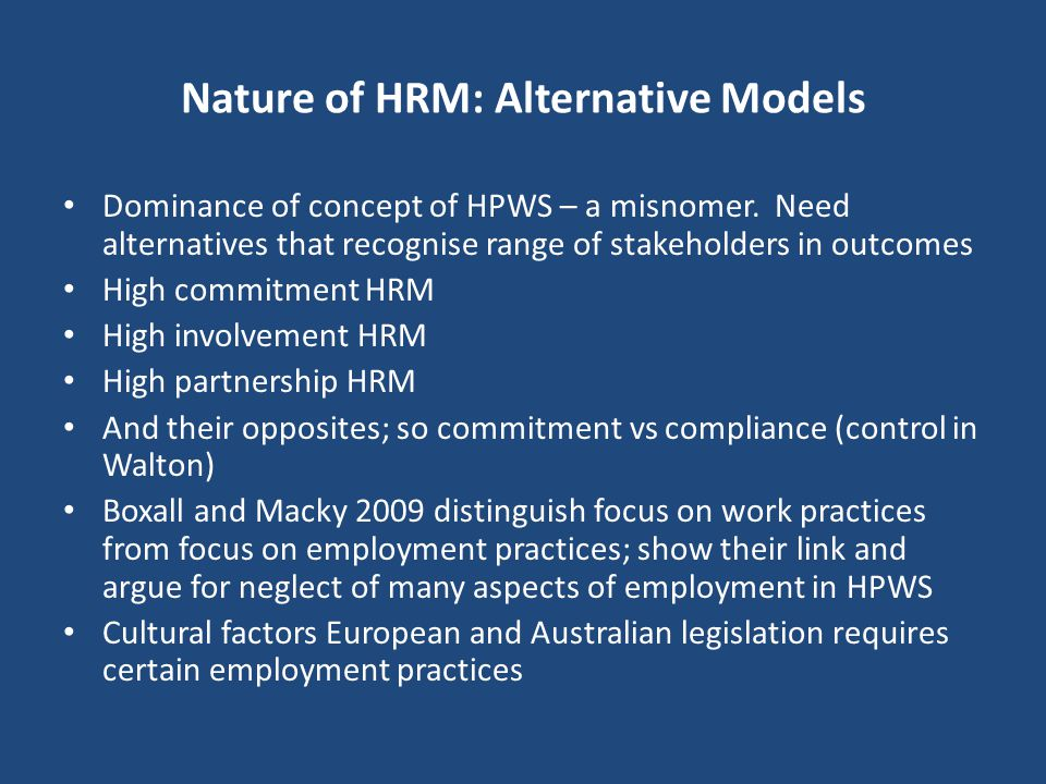 Nature of HRM: Alternative Models