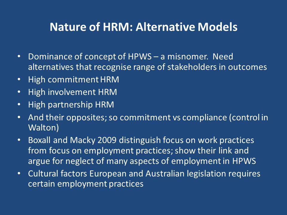 Nature of HRM: Alternative Models
