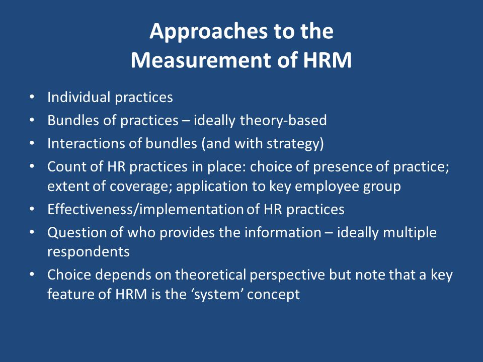 Approaches to the Measurement of HRM