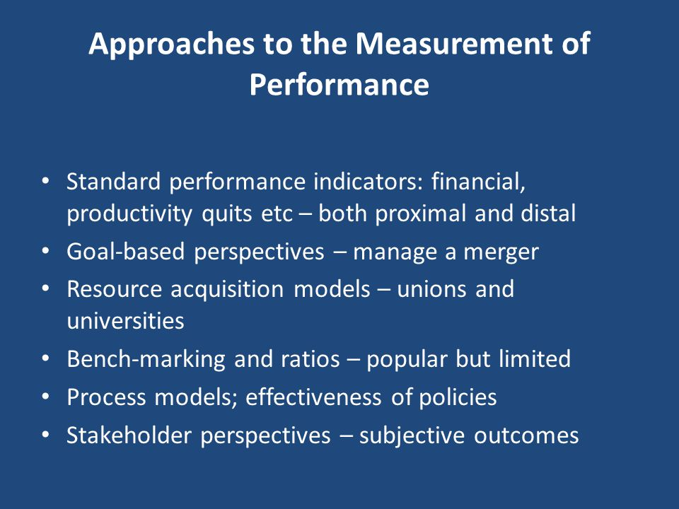 Approaches to the Measurement of Performance