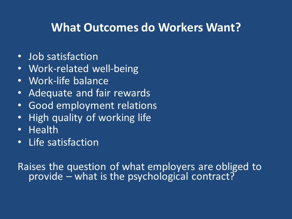What Outcomes do Workers Want