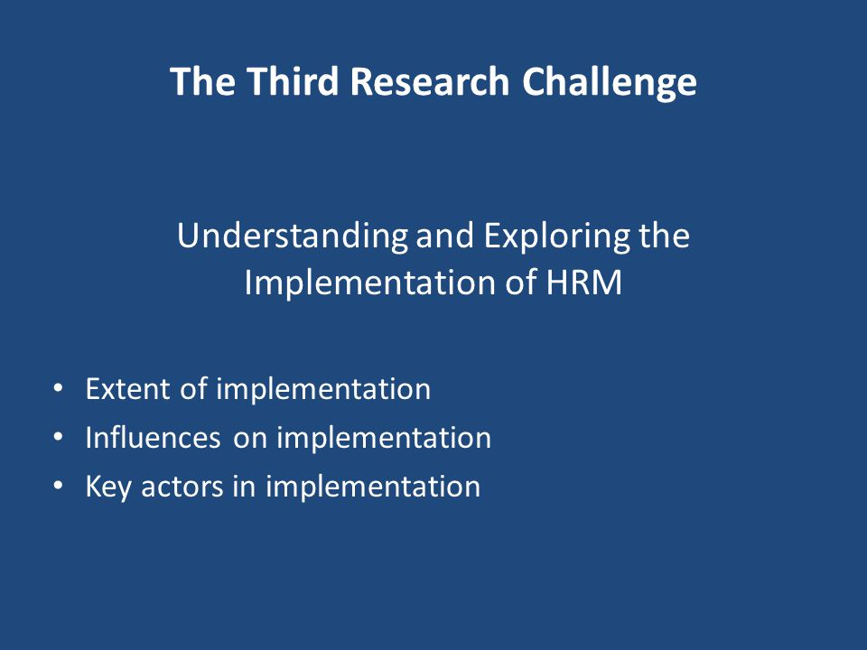 The Third Research Challenge