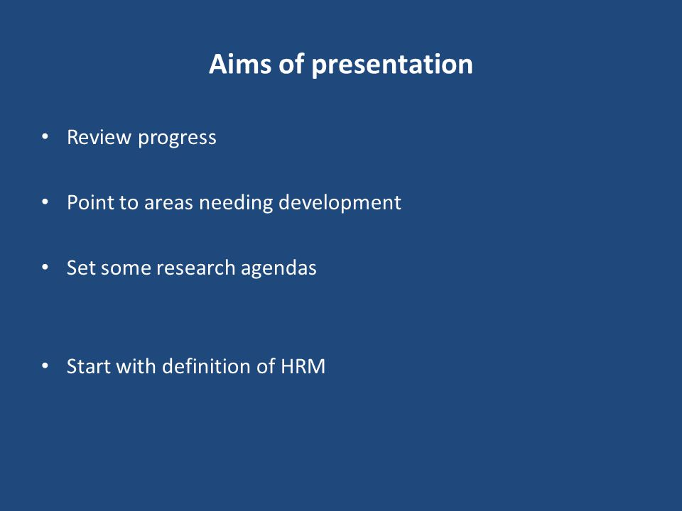 Aims of presentation Review progress