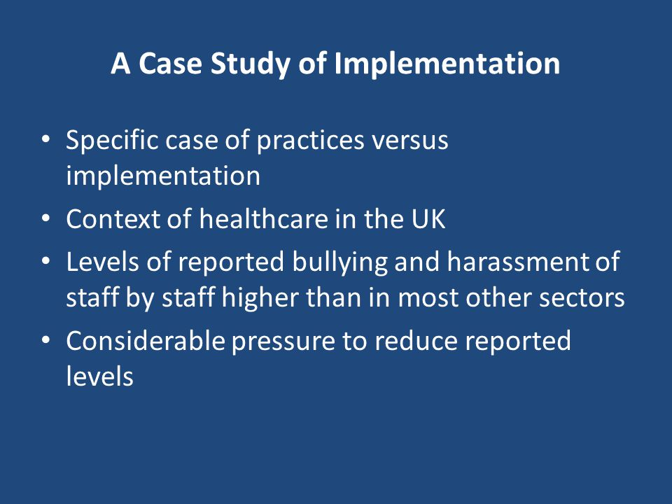 A Case Study of Implementation