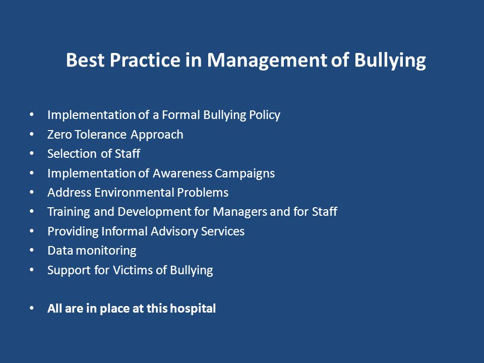 Best Practice in Management of Bullying