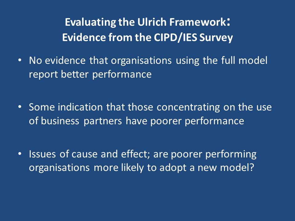 Evaluating the Ulrich Framework: Evidence from the CIPD/IES Survey