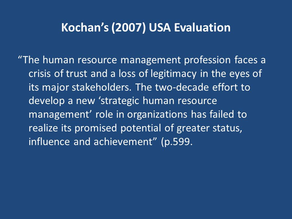 Kochan's (2007) USA Evaluation