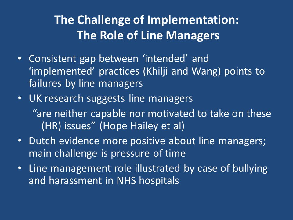 The Challenge of Implementation: The Role of Line Managers