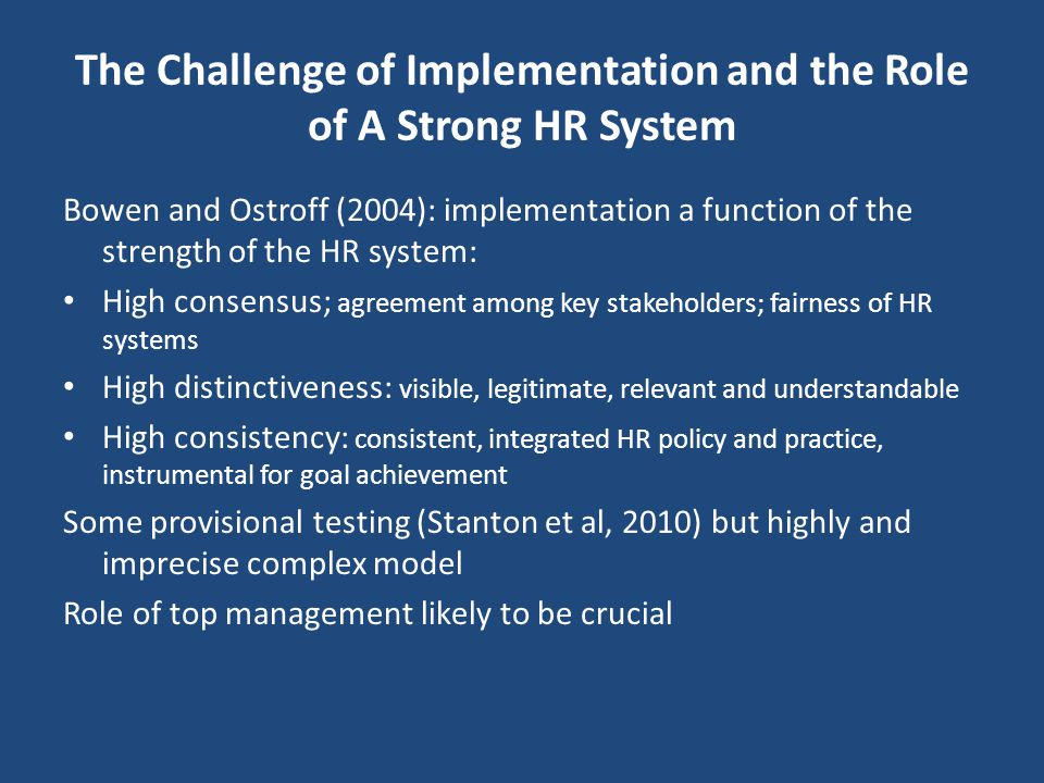 The Challenge of Implementation and the Role of A Strong HR System