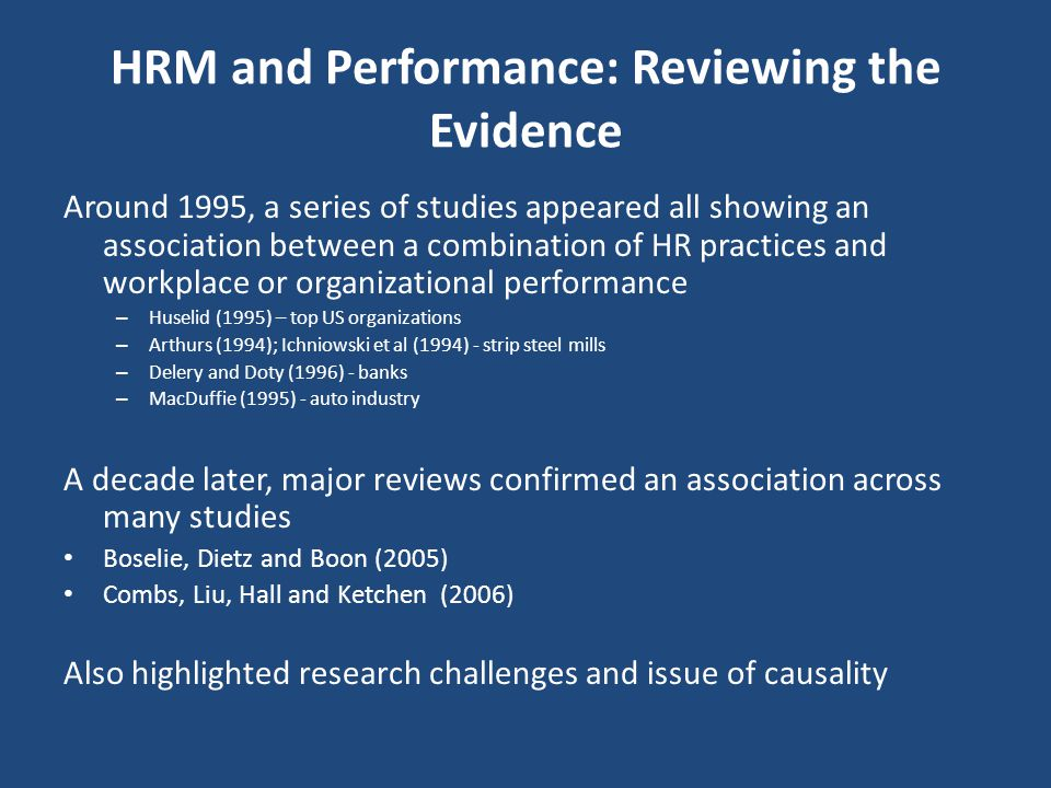 HRM and Performance: Reviewing the Evidence