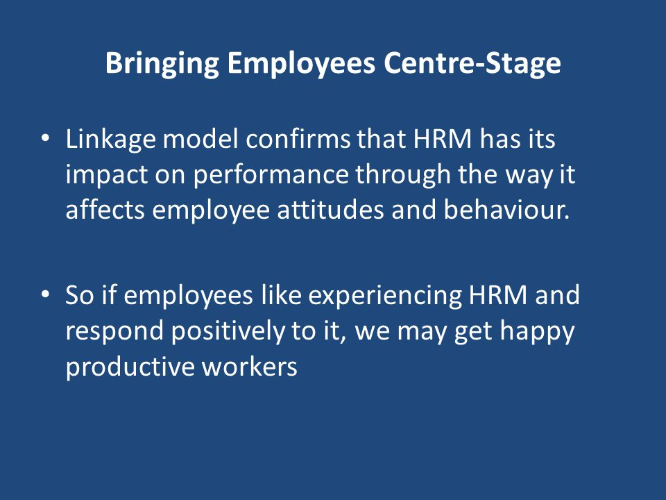 Bringing Employees Centre-Stage