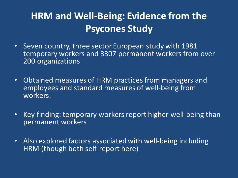 HRM and Well-Being: Evidence from the Psycones Study