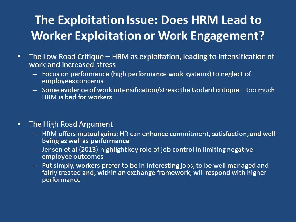 The Exploitation Issue: Does HRM Lead to Worker Exploitation or Work Engagement
