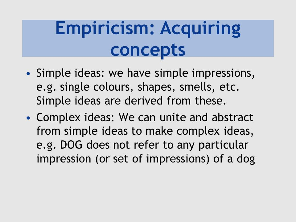 Empiricism: Acquiring concepts