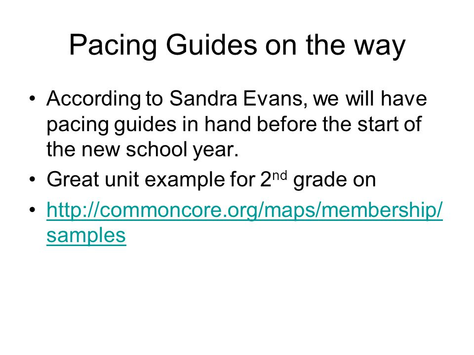 Pacing Guides on the way