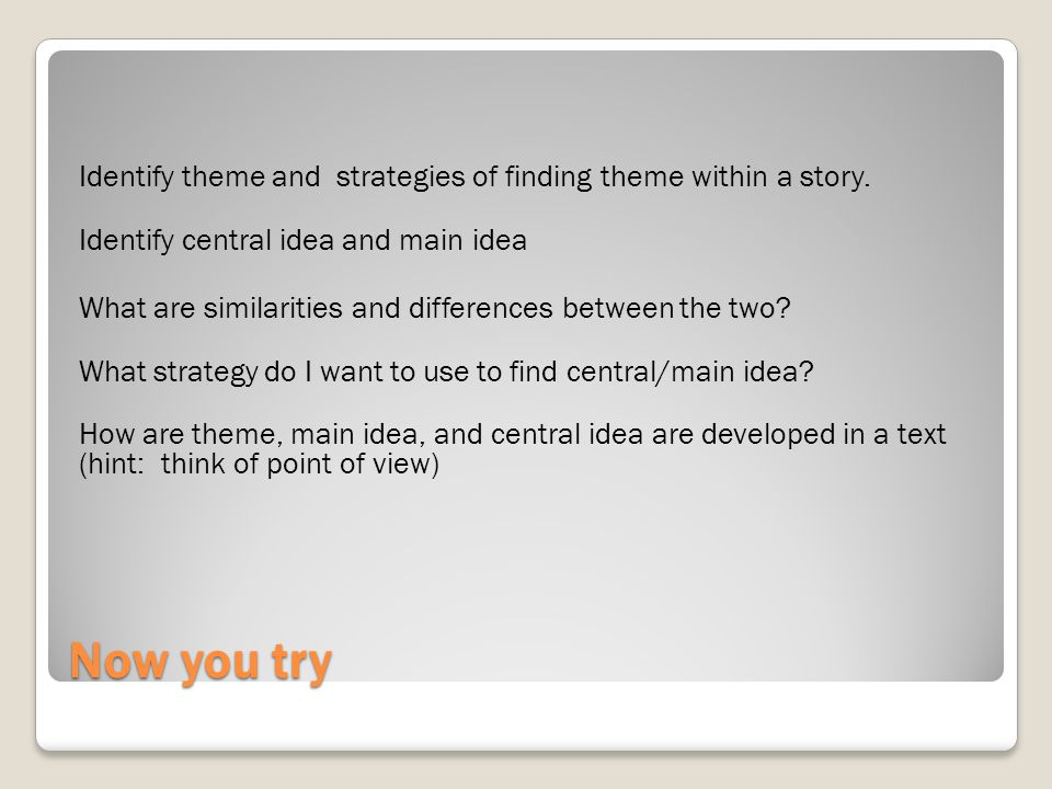 Identify theme and strategies of finding theme within a story