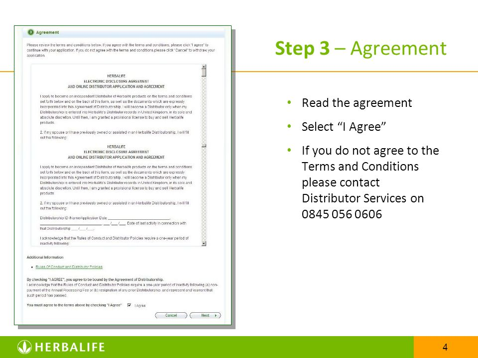 Step 3 – Agreement Read the agreement Select I Agree