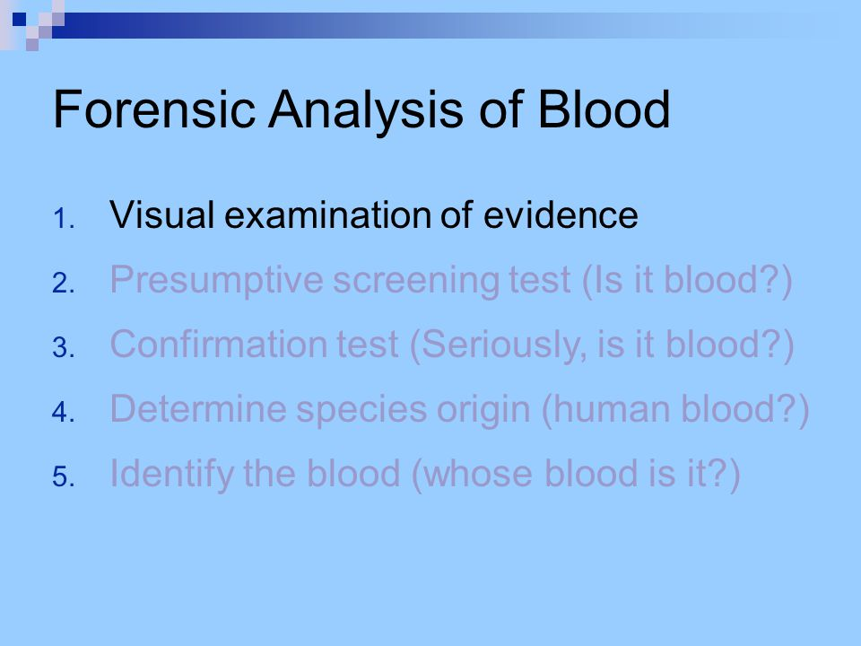 Forensic Analysis of Blood