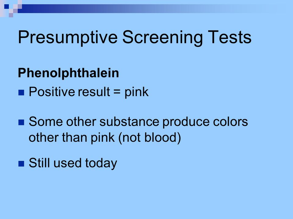 Presumptive Screening Tests