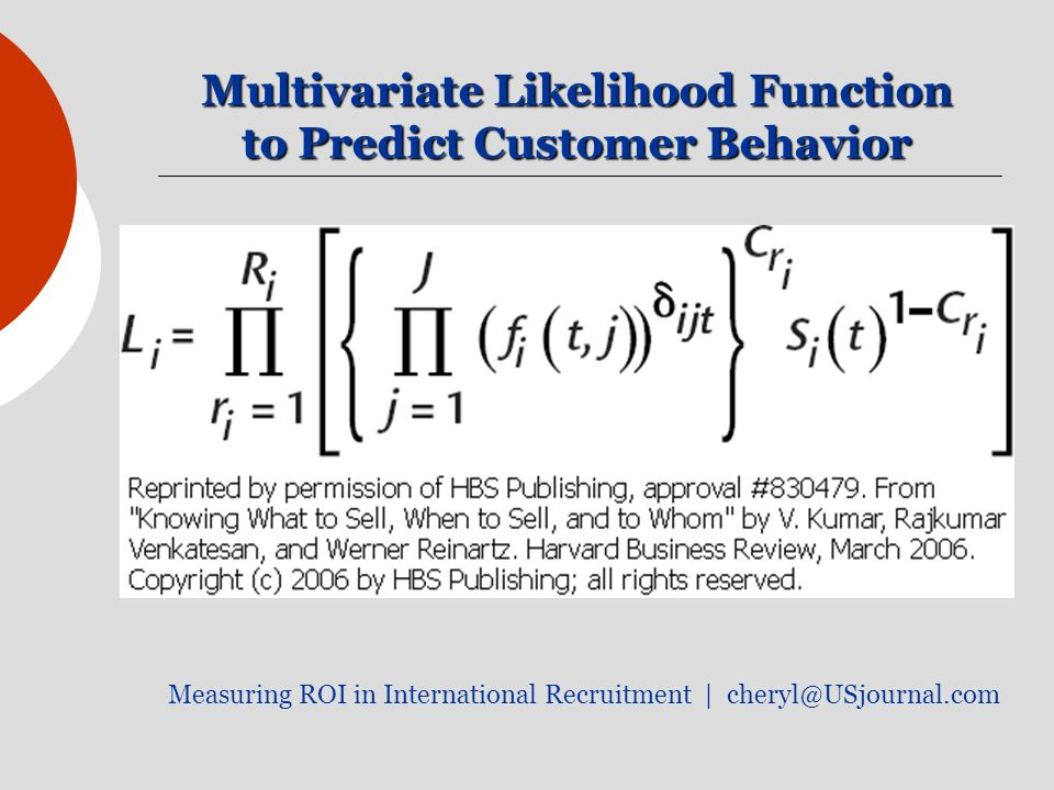 Multivariate Likelihood Function to Predict Customer Behavior