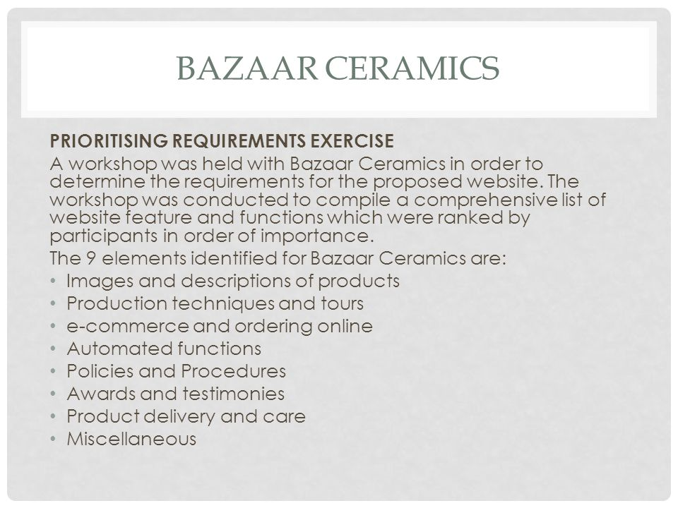 Bazaar ceramics PRIORITISING REQUIREMENTS EXERCISE