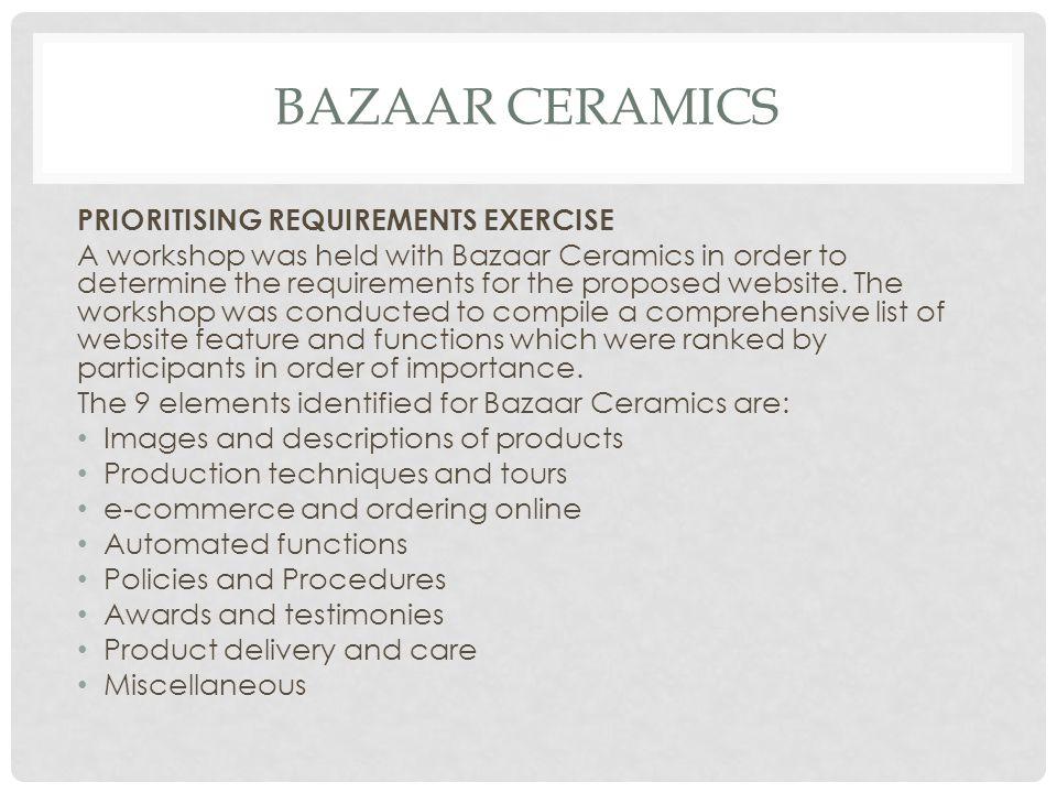 Bazaar ceramics PRIORITISING REQUIREMENTS EXERCISE