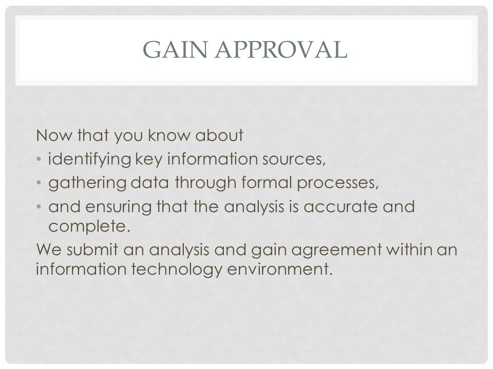 Gain Approval Now that you know about